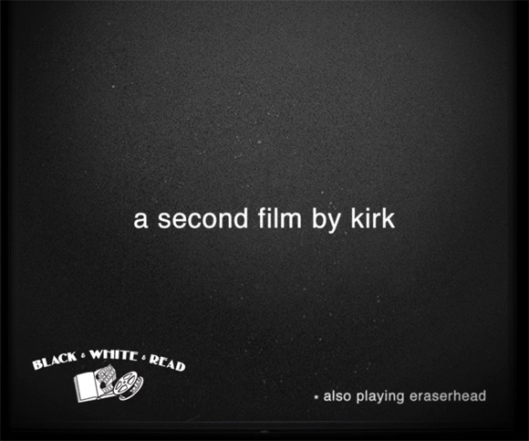 a second film by kirk